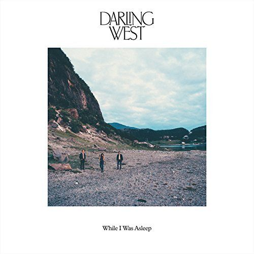 Darling West - While I Was Asleep - Album Cover