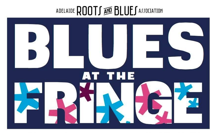 Adelaide Blues At The Fringe