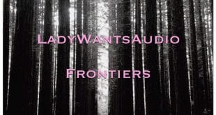 Album Review: LadyWantsAudio – Frontiers